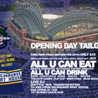 Brewers Opening Day Tailgate - Milwaukee Brat House