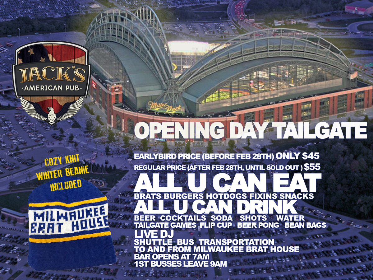 Brewers Opening Day - Jack's American Pub