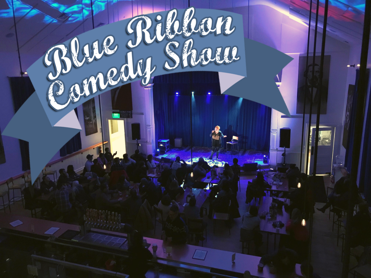 Blue Ribbon Comedy Show - 2 Nights!