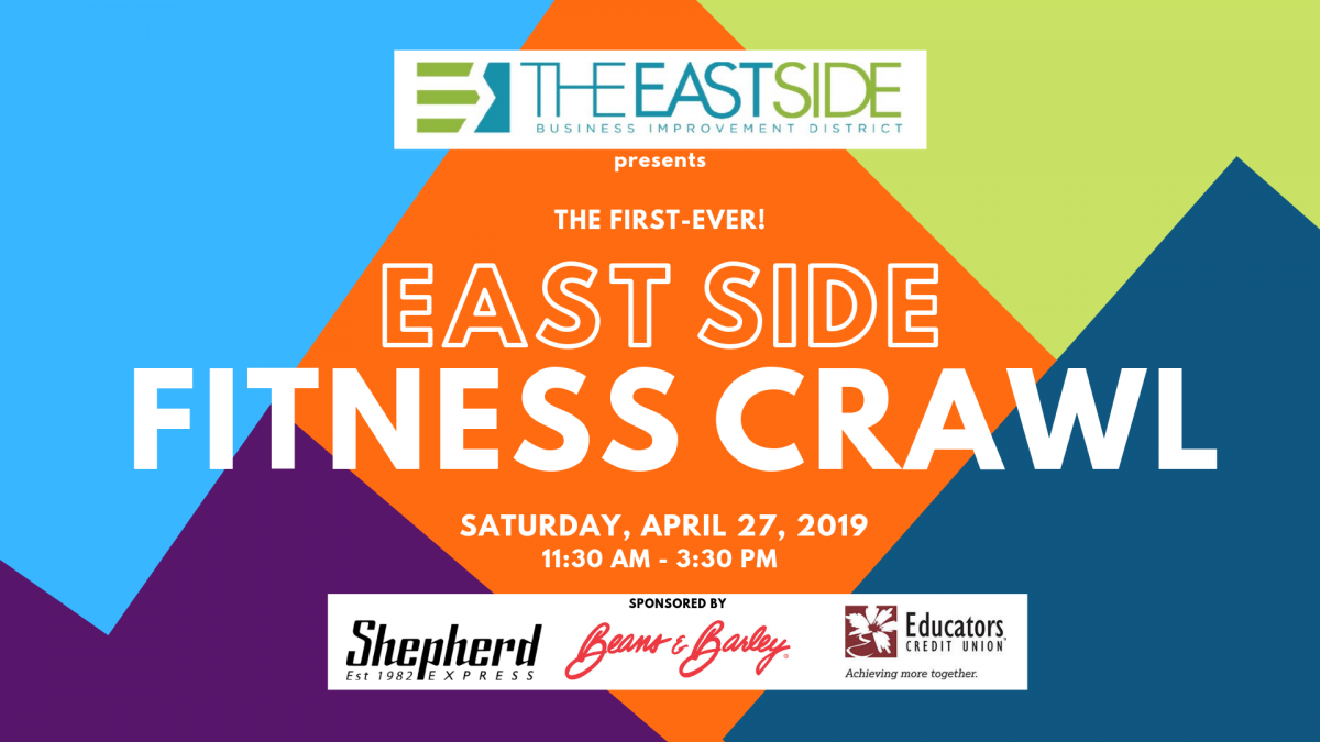 East Side Fitness Crawl