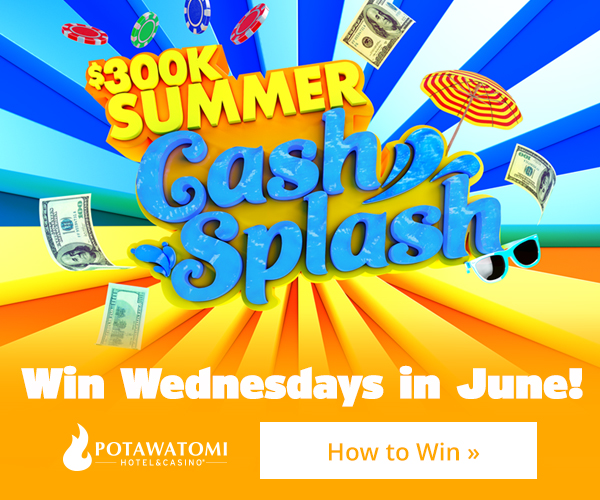 Potawatomi Cash Splash