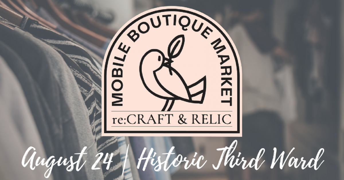 re:Craft and Relic - Mobile Boutique Market