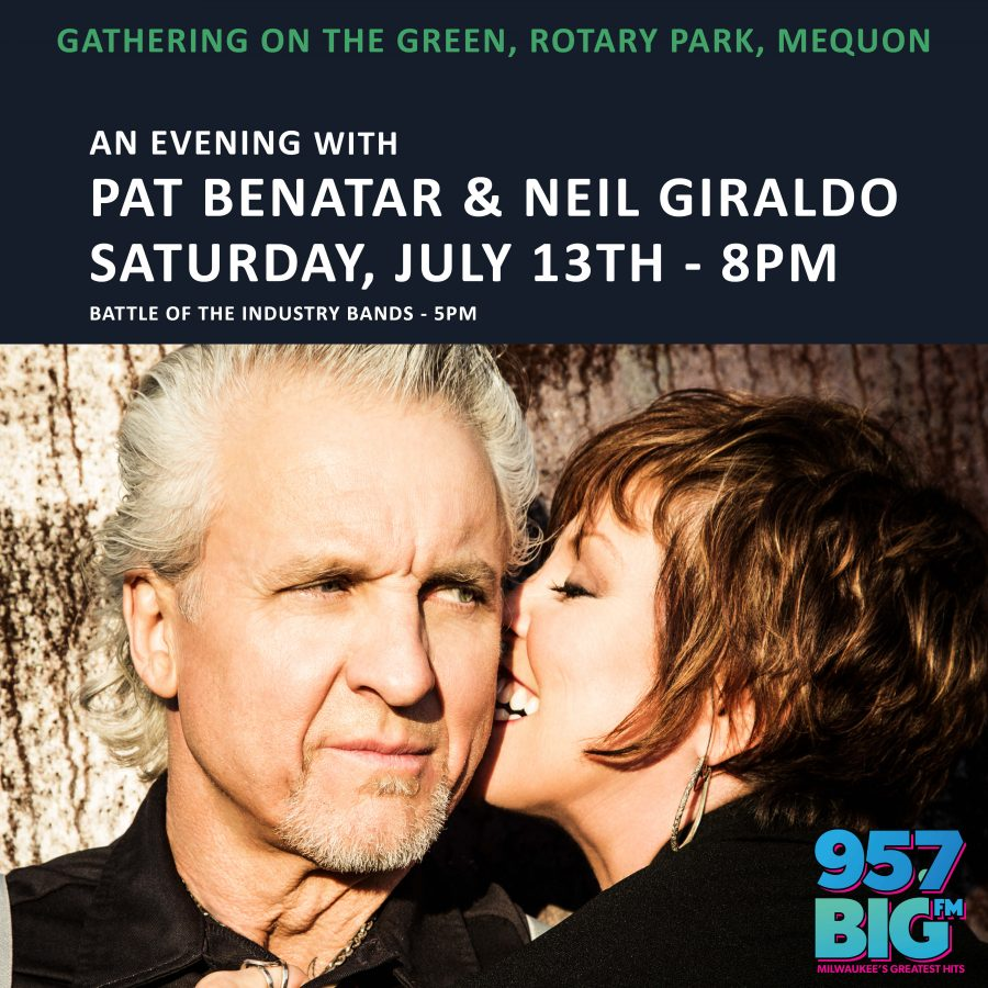 Gathering on the Green - An Evening with Pat Benatar and Neil Giraldo on Saturday, July 13th, 2019.