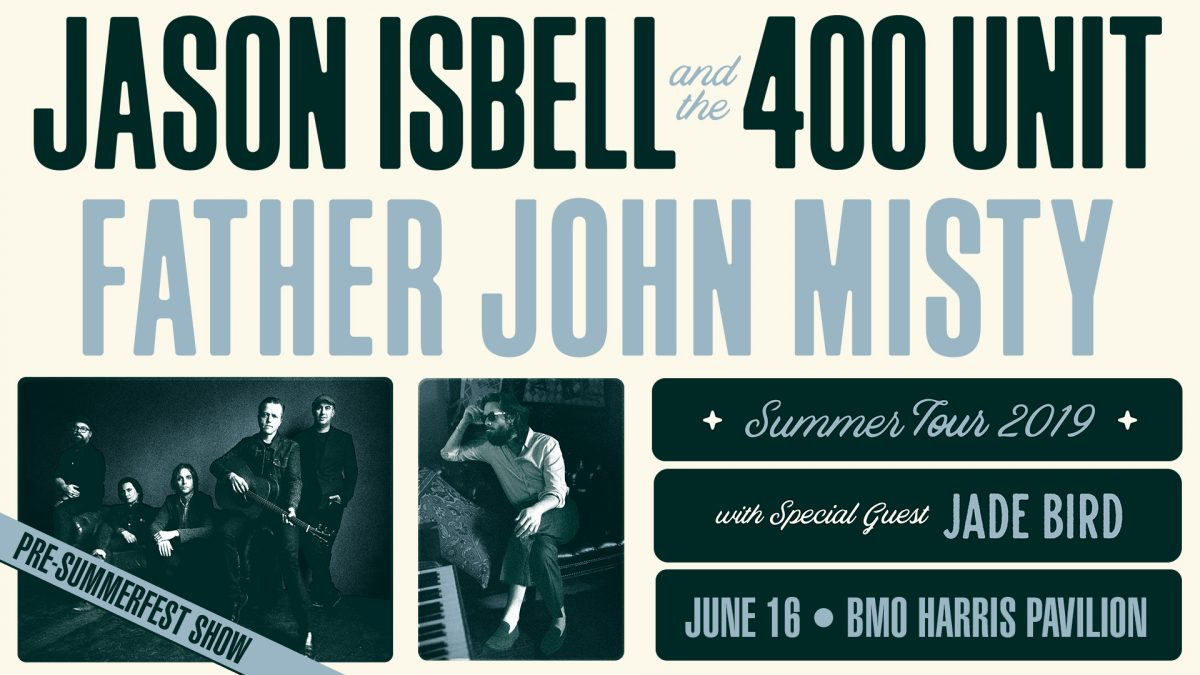 Jason Isbell and The 400 Unit + Father John Misty ...