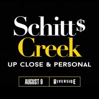 Schitt's Creek: Up Close and Personal at the River...