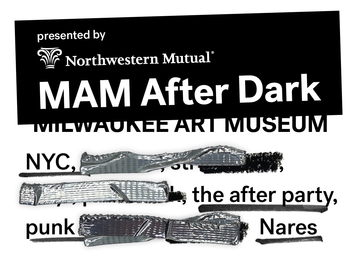 August MAM After Dark: NYC