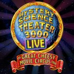 Mystery Science Theater 3000 Live: The Great Chees...