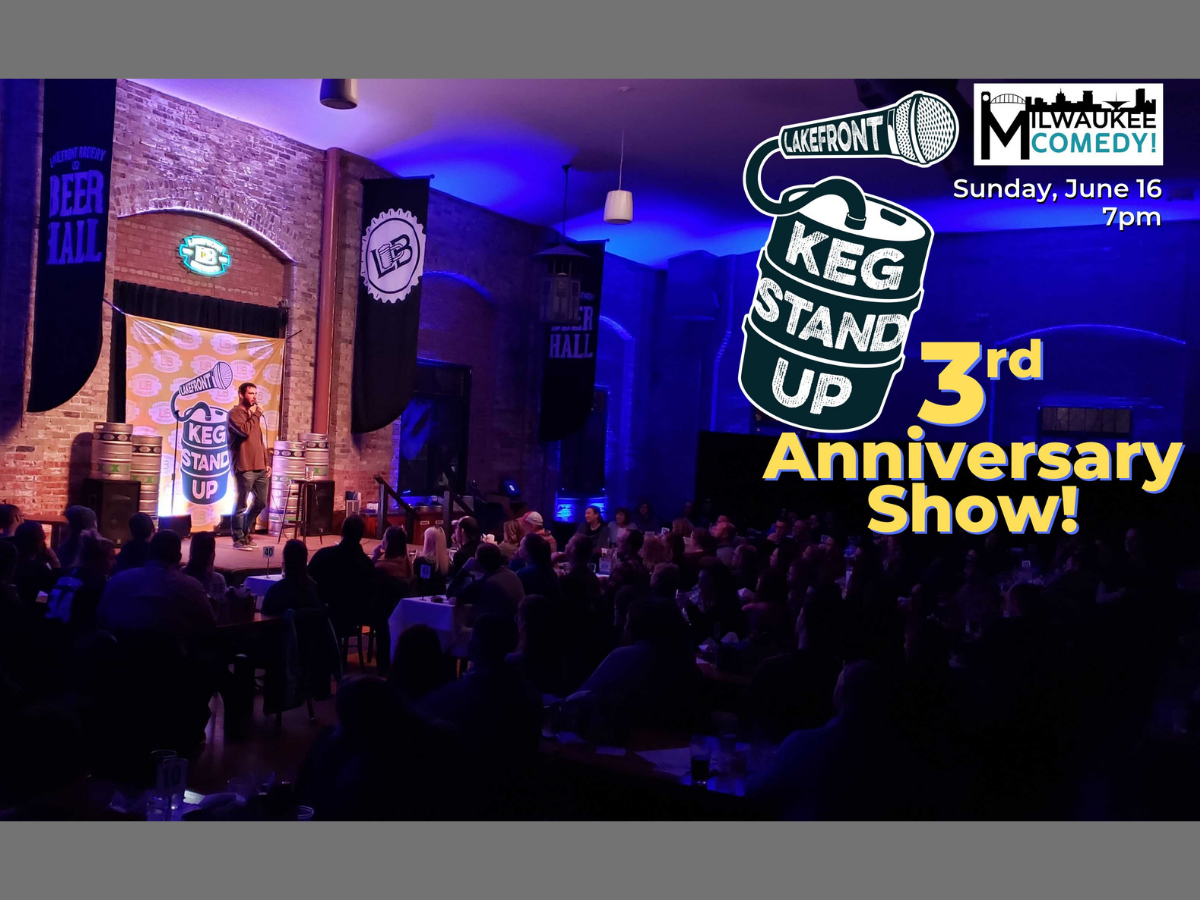 Keg Stand Up - 3rd Anniversary Show!!