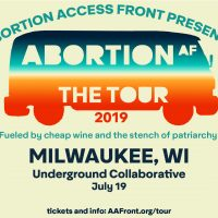 ABORTION AF: THE TOUR