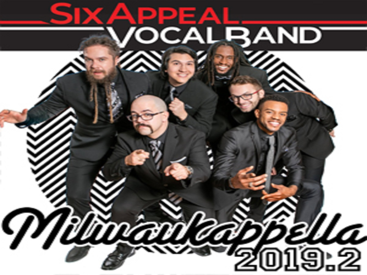Milwaukappella - A Cappella Concert with Six Appeal
