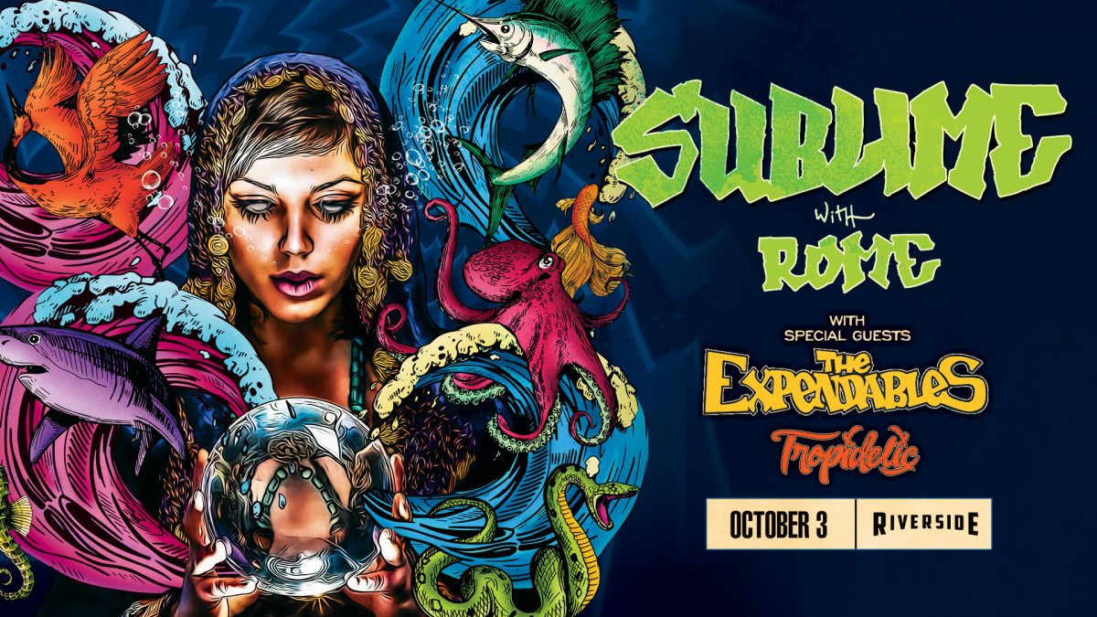 Sublime with Rome at the Riverside Theater