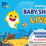 Baby Shark Live at the Riverside Theater