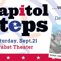 Capitol Steps at the Pabst Theater