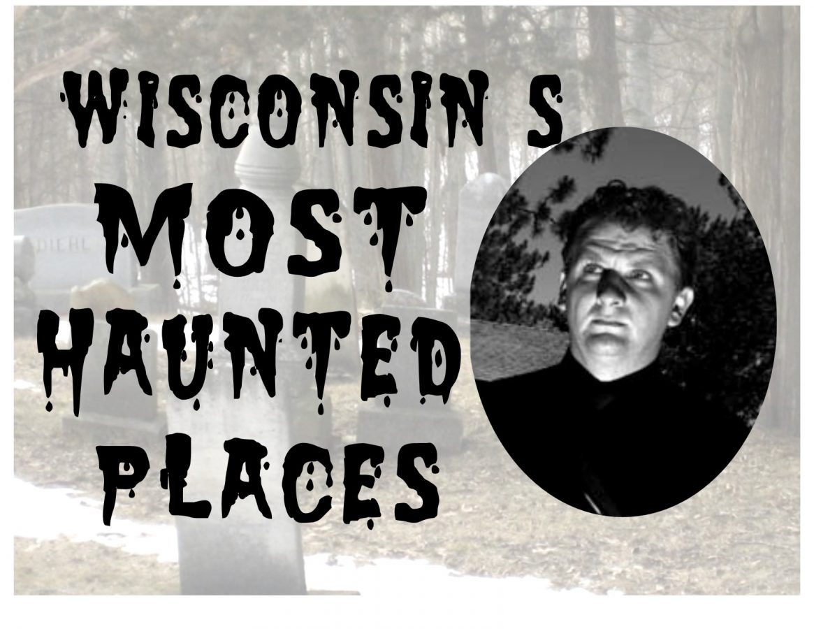 Wisconsin's Most Haunted Places