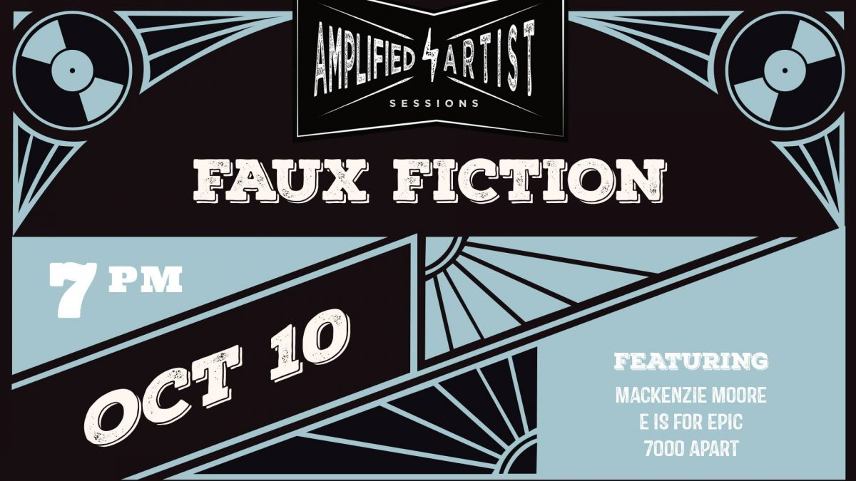 Amplified Artist Sessions presents: Faux Fiction