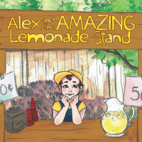 Alex and the Amazing Lemonade Stand