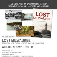 Lecture at the Lighthouse: LOST MILWAUKEE - Reminders of the Past