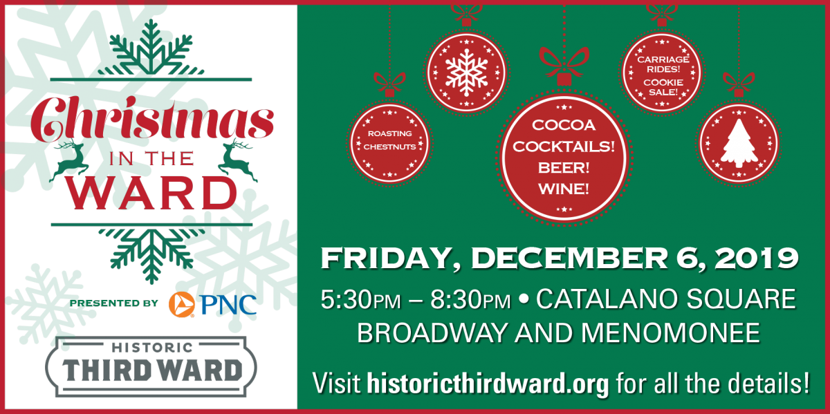 31st Annual Christmas in the Ward presented by PNC Bank