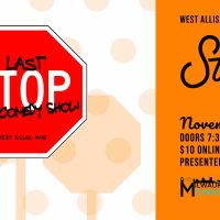 The Last Stop Comedy Show
