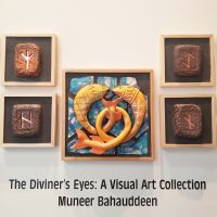 The Diviner's Eyes: A Visual Art Collection by Muneer Bahauddeen
