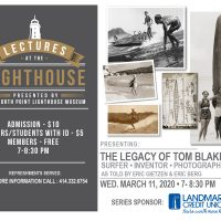 Lecture at the Lighthouse: THE LEGACY OF TOM BLAKE: Surfer, Inventor, Photographer