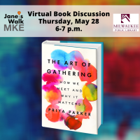 Virtual Book Discussion - The Art of Gathering: How We Meet & Why it Matters