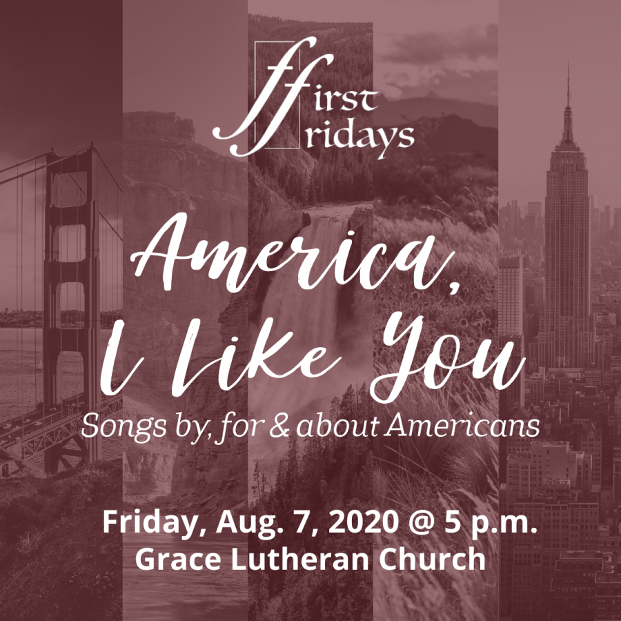 "First Fridays presents ""America, I Like You: Songs by, for & about Americans"""