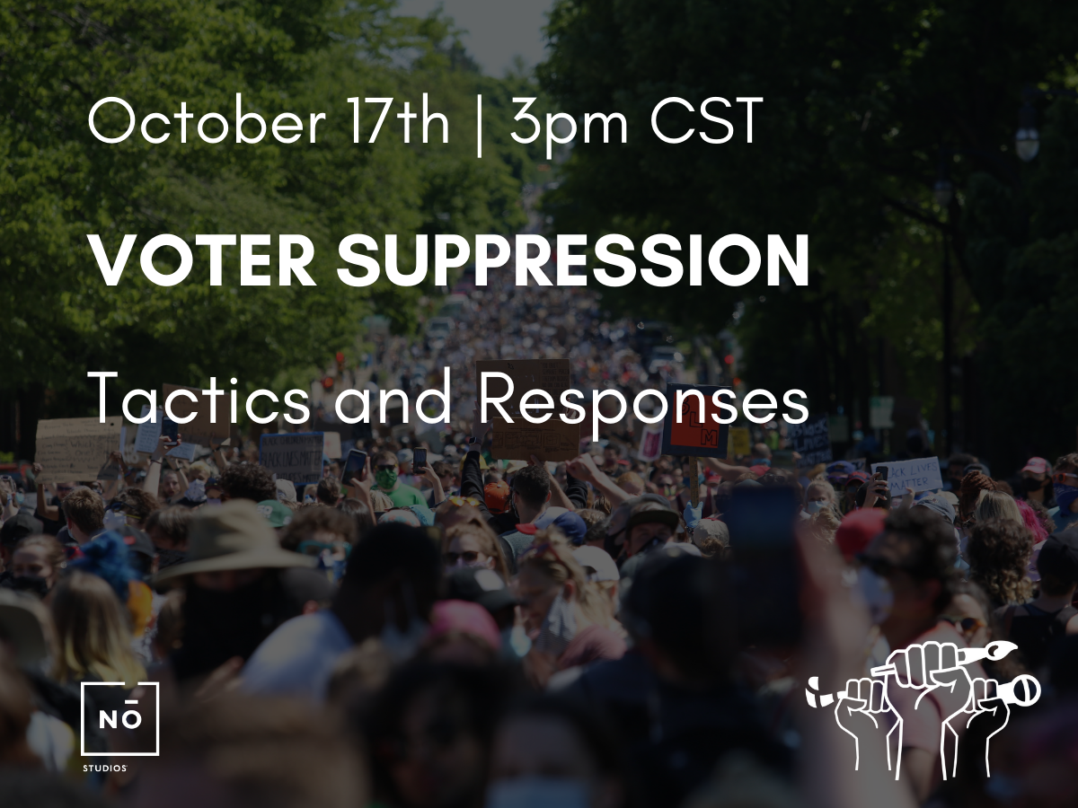 VOTER SUPPRESSION: Tactics and Responses