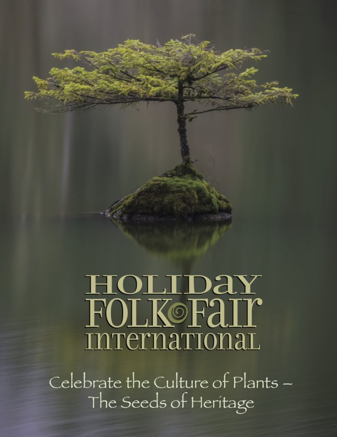 The 77th Holiday Folk Fair International: Celebrate the Culture of Plants - The Seeds of Heritage