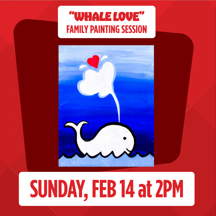 """Virtual Valentine's Live Painting Session: Sunday, Feb. 14, 2pm """"Whale Love"""""""