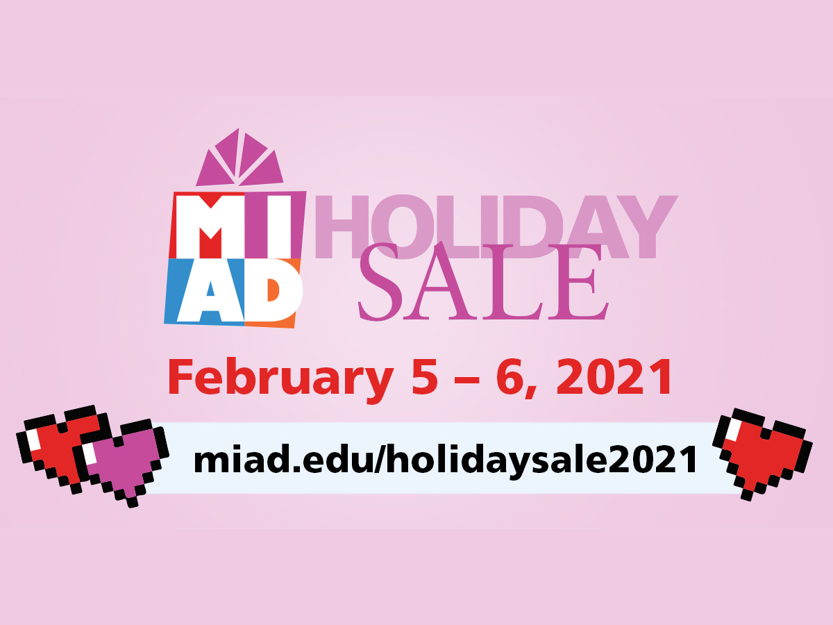 MIAD Holiday Sale