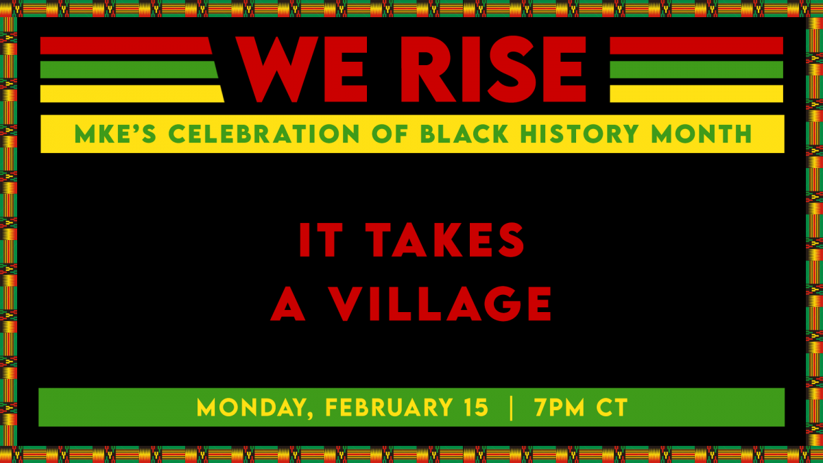 WE RISE: It Takes a Village