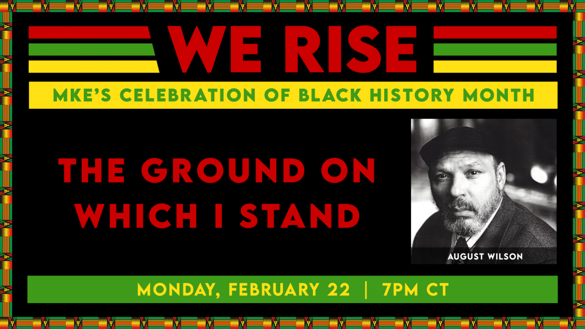 WE RISE: The Ground on Which I Stand