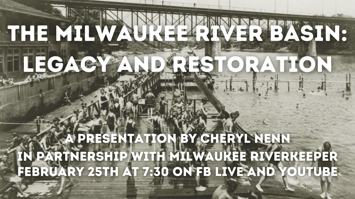 The Milwaukee River Basin: Legacy and Restoration