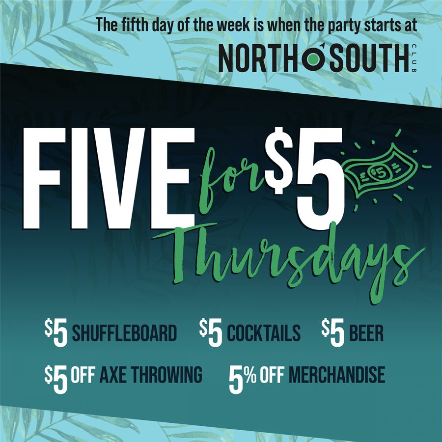 5 for $5 Thursdays at NorthSouth Club