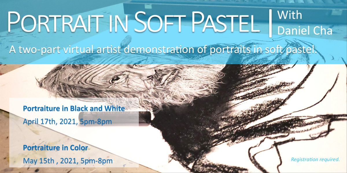 The Portrait in Soft Pastel | Artist Demonstration with Daniel Cha
