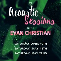 Acoustic Sessions: Evan Christian