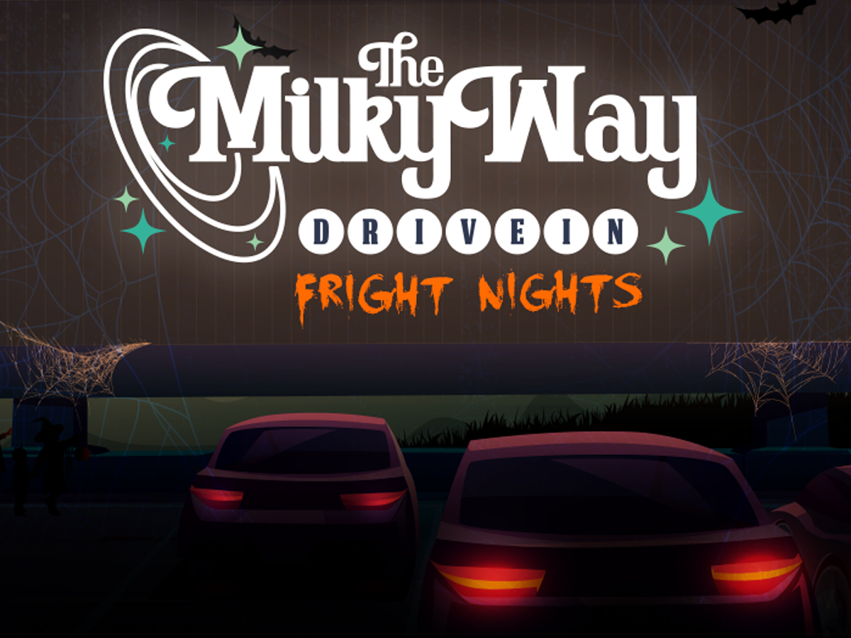 Fright Nights at the Milky Way Drive-In