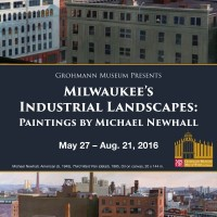 Milwaukee's Industrial Landscapes: Paintings by Michael Newhall