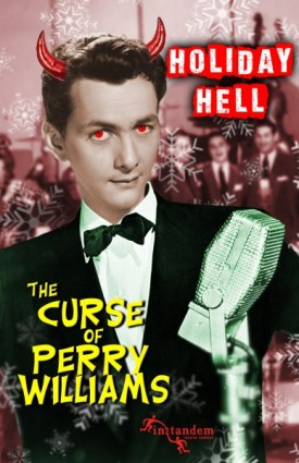 Holiday Hell: The Curse of Perry Williams by Anthony Wood and Mondy Carter