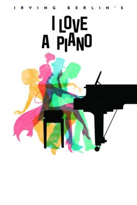 Irving Berlin's I Love A Piano