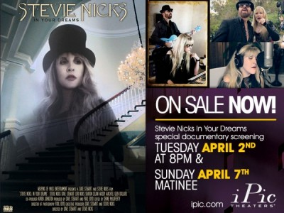 "Stevie Nick's Documentary ""In Your Dreams"" at iPic..."