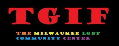 Milwauke LGBT Community Center TGIF Happy Hour